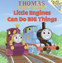 Book cover for Little Engines Can Do Big Things (Thomas & Friends)