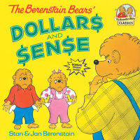 Book cover for The Berenstain Bears\' Dollars and Sense