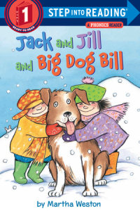 Book cover for Jack and Jill and Big Dog Bill: A Phonics Reader