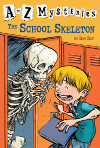 Book cover for A to Z Mysteries: The School Skeleton