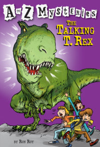 Book cover for A to Z Mysteries: The Talking T. Rex