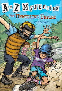 Book cover for A to Z Mysteries: The Unwilling Umpire