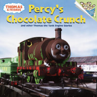 Book cover for Thomas and Friends: Percy\'s Chocolate Crunch and Other Thomas the Tank Engine Stories (Thomas & Friends)