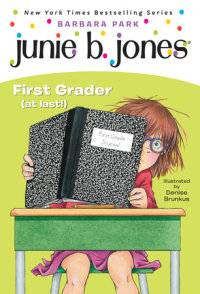 Cover of Junie B. Jones #18: First Grader (at last!) cover