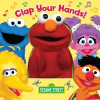 Book cover for Clap Your Hands! (Sesame Street)