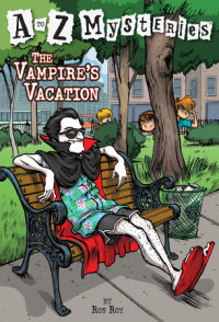 Book cover for A to Z Mysteries: The Vampire\'s Vacation