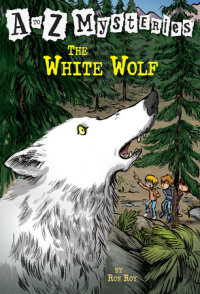 Book cover for A to Z Mysteries: The White Wolf