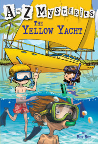Book cover for A to Z Mysteries: The Yellow Yacht