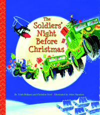 Book cover for The Soldiers\' Night Before Christmas