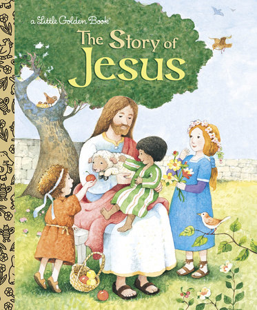 The Story of Jesus