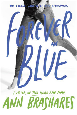 Forever in Blue: The Fourth Summer of the Sisterhood book cover