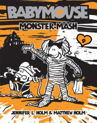 Book cover for Babymouse #9: Monster Mash