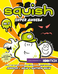 Book cover for Squish #1: Super Amoeba