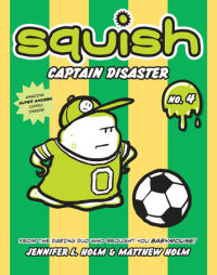 Book cover for Squish #4: Captain Disaster