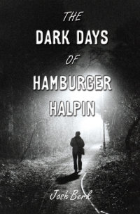 Cover of The Dark Days of Hamburger Halpin