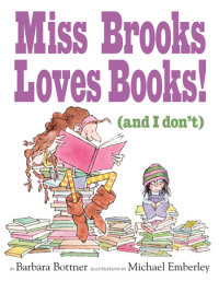 Cover of Miss Brooks Loves Books (And I Don\'t) cover
