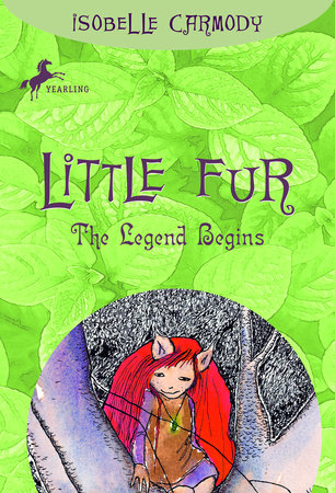 the legend of little fur carmody isobelle