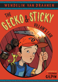 Cover of The Gecko and Sticky: Villain\'s Lair cover