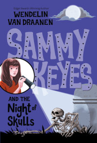 Book cover for Sammy Keyes and the Night of Skulls