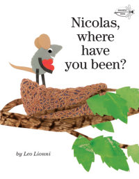 Book cover for Nicolas, Where Have You Been?