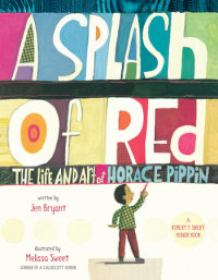 Book cover for A Splash of Red: The Life and Art of Horace Pippin