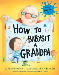 Book cover for How to Babysit a Grandpa