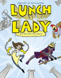 Book cover for Lunch Lady and the Field Trip Fiasco