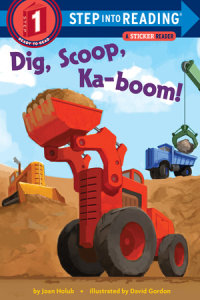 Book cover for Dig, Scoop, Ka-boom!