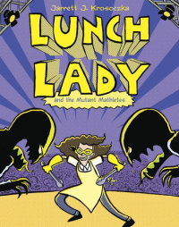 Book cover for Lunch Lady and the Mutant Mathletes