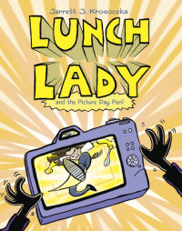 Book cover for Lunch Lady and the Picture Day Peril