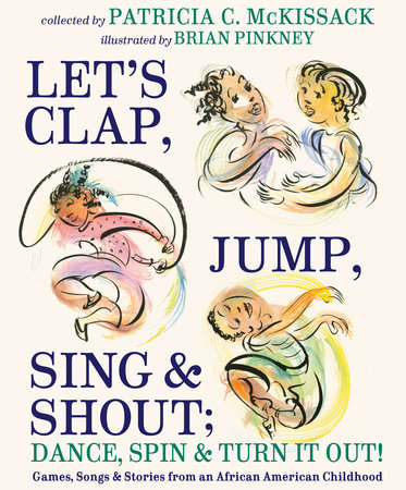Let's Clap, Jump, Sing & Shout; Dance, Spin & Turn It Out!