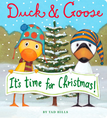 Duck & Goose, It's Time for Christmas! (Oversized Board Book)
