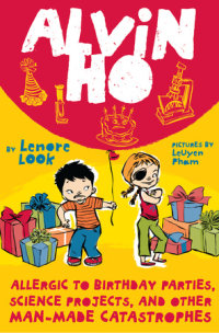 Book cover for Alvin Ho: Allergic to Birthday Parties, Science Projects, and Other Man-made Catastrophes