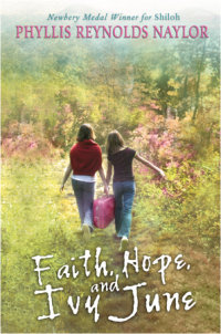 Cover of Faith, Hope, and Ivy June cover