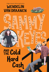 Cover of Sammy Keyes and the Cold Hard Cash cover