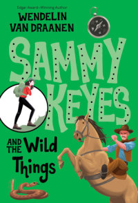 Cover of Sammy Keyes and the Wild Things cover