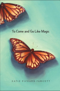 Cover of To Come and Go Like Magic