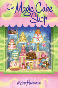 Cover of The Magic Cake Shop cover