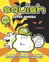 Cover of Squish #1: Super Amoeba cover