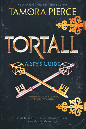 Tortall: A Spy's Guide by Tamora Pierce, Julie Holderman