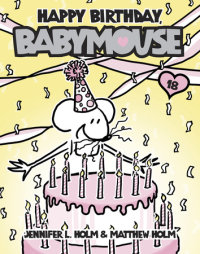 Book cover for Babymouse #18: Happy Birthday, Babymouse