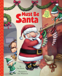 Book cover for Must Be Santa
