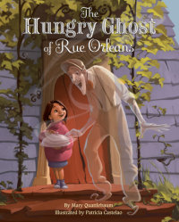 Book cover for The Hungry Ghost of Rue Orleans