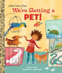 Book cover for We\'re Getting a Pet!