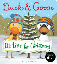 Book cover for Duck & Goose, It\'s Time for Christmas!