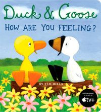 Book cover for Duck & Goose, How Are You Feeling?