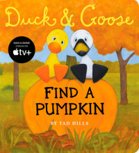 Book cover for Duck & Goose, Find a Pumpkin