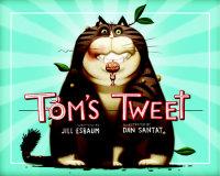 Cover of Tom\'s Tweet