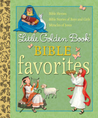 Book cover for Little Golden Book Bible Favorites