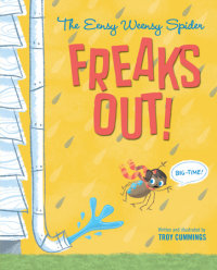 Cover of The Eensy Weensy Spider Freaks Out! (Big-Time!) cover
